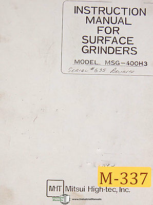 Mitsui High-tec Msg-400h3 Surface Grinder Instruction Manual 1985