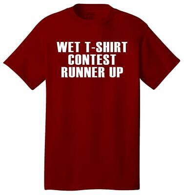 Wet Tshirt Contest (WET T-SHIRT CONTEST Runner Up - Unisex 100% Cotton T-Shirt Tee)