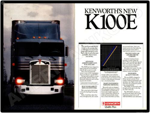 1984 Kenworth Trucks New Metal Sign: Model K100E - - Quality Pays!