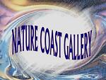 NATURE COAST GALLERY