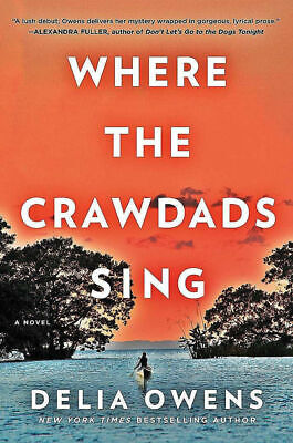 Where the Crawdads Sing By Delia Owens P-D-F