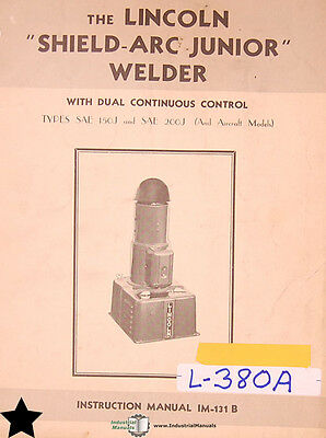 Lincoln Shield Arc Junior Welder Instructions Manual Year 1952