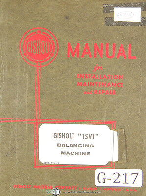 Gisholt 1sv1 Balancing Machine Operators Instructions Manual 1965