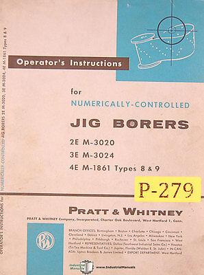 Pratt Whitney 2e 3e 4e Jig Boring Machine Operator Instruction Manual 1958