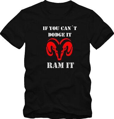 T-shirt Dodge if You Cant Dodge It Ram It V8