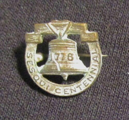 1776-1926 SESQUI CENTENNIAL Philadelphia LIBERTY BELL PIN