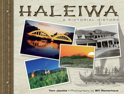 "RARE: ""HALEIWA: A PICTORIAL HISTORY"" AWARD WINNING PHOTO HISTORY BOOK"