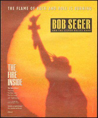 - 1991 print rock & roll ad BOB SEGER album The Fire Inside Capitol Records 092218
