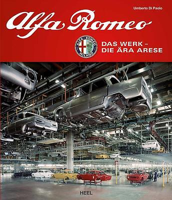 Alfa Romeo - Das Werk · Die Ära Arese (Giulia GT Giulietta Alfetta 75) Buch book