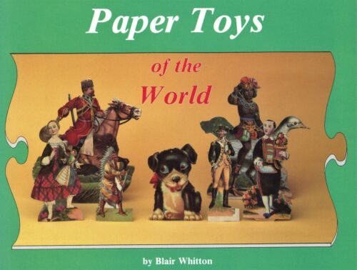 Antique Vintage Paper Toys and Dolls – Makers Dates Examples Etc. / Scarce Book