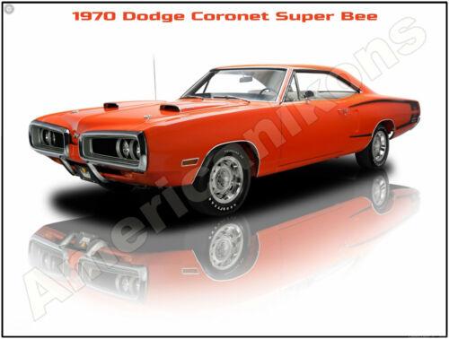 1970 Dodge Coronet Super Bee New Metal Sign: Pristine Restoration