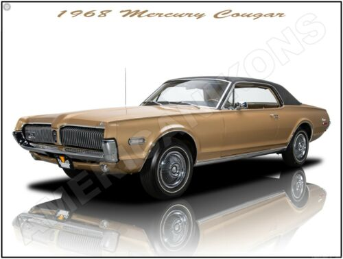 1968 Mercury Cougar in Bronze New Metal Sign: Fully Restored