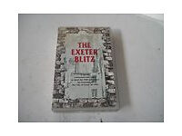 THE EXETER BLITZ - 1945 CITY WAR RECORD