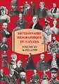 DICTIONNAIRE BIOGRAPHIQUE DU CANADA VOLUME XV DE 1921 À 1930