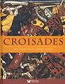 """""""CROISADES"""" Sélection du Reader's Digest"""