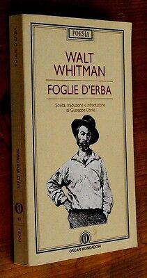 WALT WHITMAN: Foglie d'erba p. e. 1991 Mondadori Testo inglese a fronte