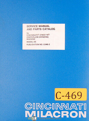 Cincinnati Milacron Cinco 15 Centerless Grinder Service Parts Manual 1979