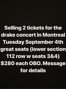 DRAKE TICKETS (in montreal) September 4th