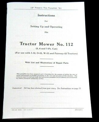 Ih International Mcormick No 112 Sickle Mower Manual I-12 O-12 W-12 Fairway-12