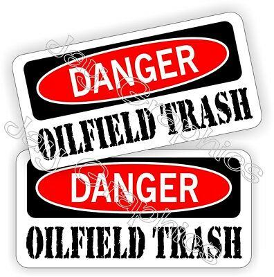 Oil Field Hard Hat Stickers Danger Oilfield Trash Helmet Motorman Funny Decals
