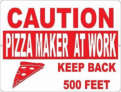 Caution Pizza Maker At Work Sign. Size Options. Decor Restaurants Restaurant
