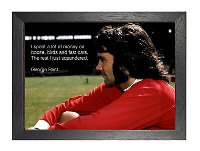 George Best I Spent a lot of Money Quote Simply the Best Poster Football