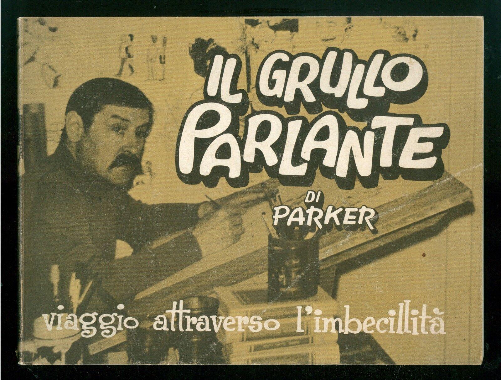 PARKER IL GRULLO PARLANTE GINO SANSONI ED. 1969 AUTOGRAFO ILLUSTRATI UMORISMO