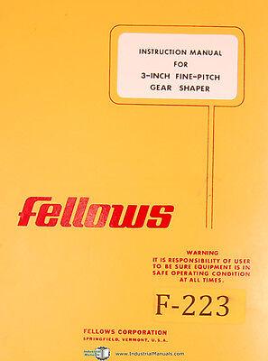 Fellows 3 Inch Fine Pitch Gear Shaper Instructions Manual Year 1975