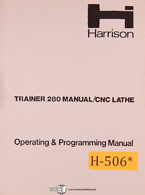 Harrison Trainer 280 Cnc Lathe Operating And Programming Manual