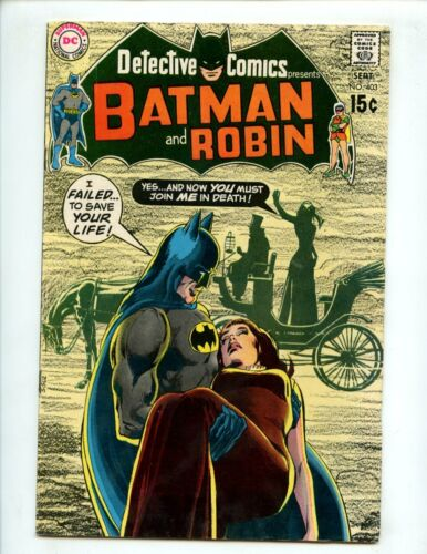 Detective Comics #403 (1970) Batman Neal Adams FN 6.0