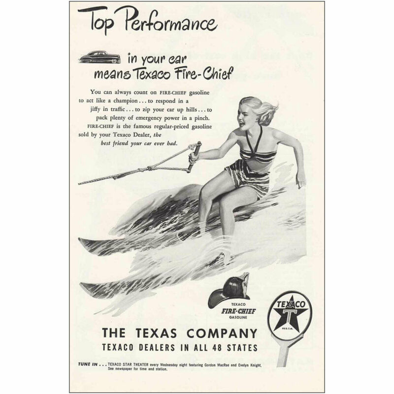 1948 Texaco: Texaco Fire-Chief Water Skier Vintage Print Ad