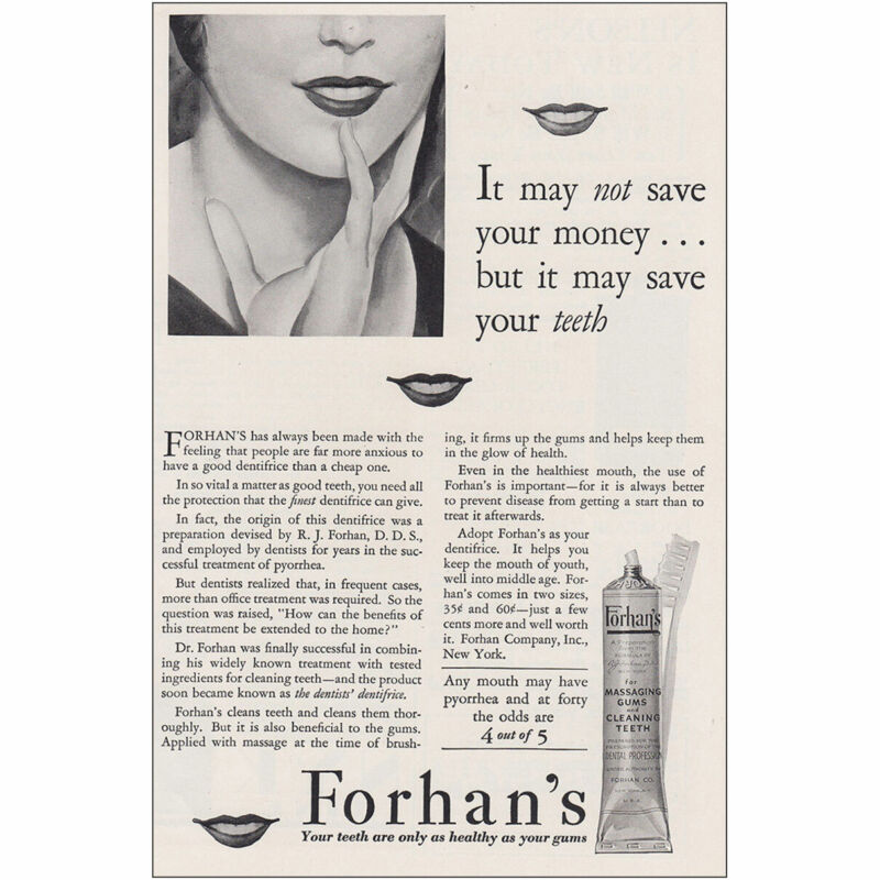 1930 Forhans: It May Not Save Your Money Vintage Print Ad