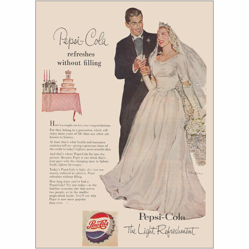 1953 Pepsi Cola: Refreshes Without Filling Bride and Groom Vintage Print Ad