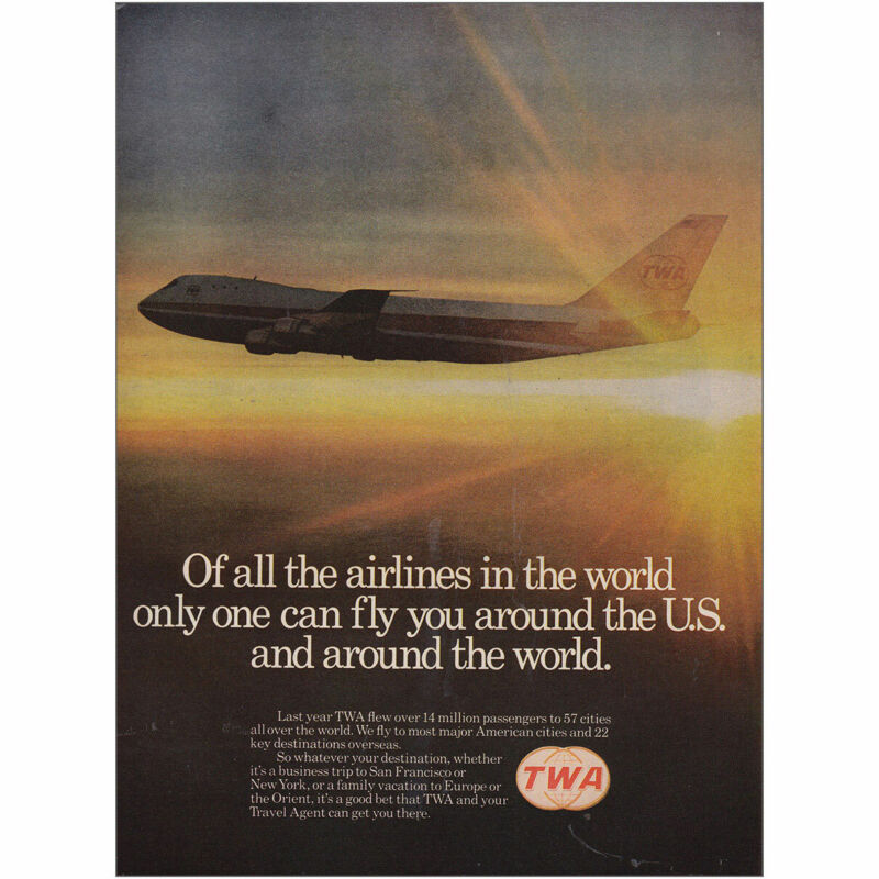 1974 TWA: Of All the Airlines in the World Vintage Print Ad