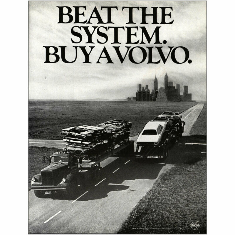 1971 Volvo: Beat the System Buy a Volvo Vintage Print Ad