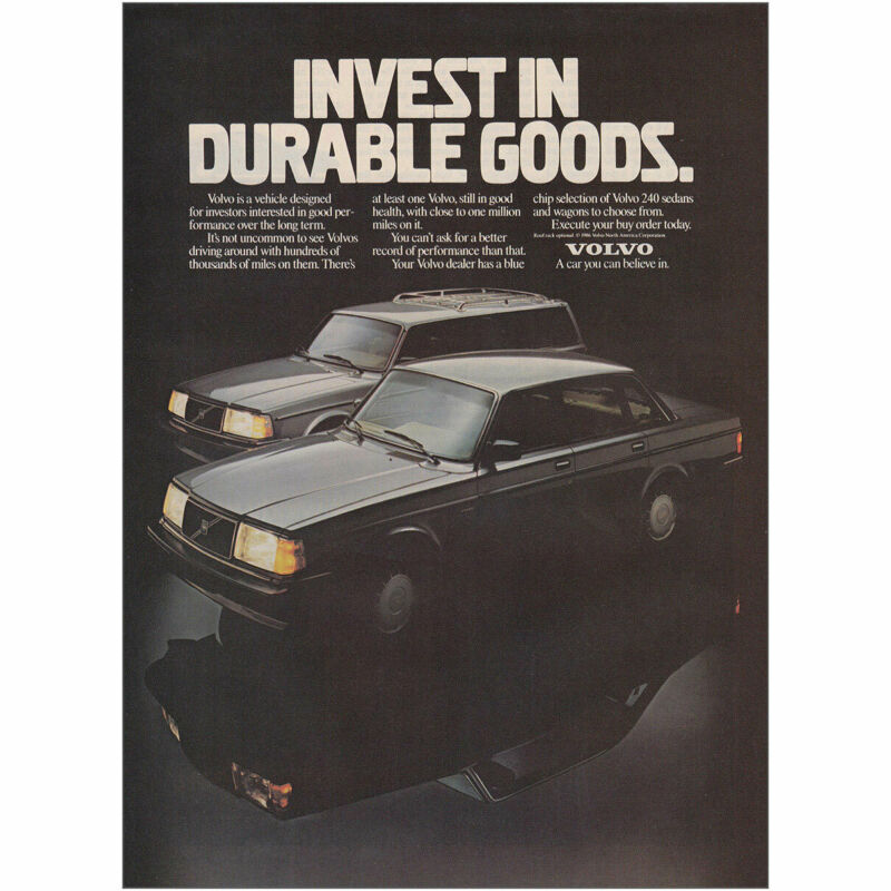 1987 Volvo: Invest In Durable Goods Vintage Print Ad