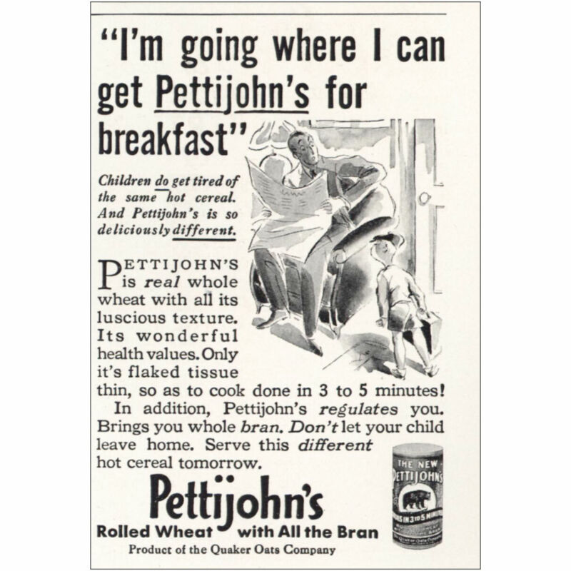 1933 Pettijohns: Where I Can Get Pettijohns for Breakfast Vintage Print Ad
