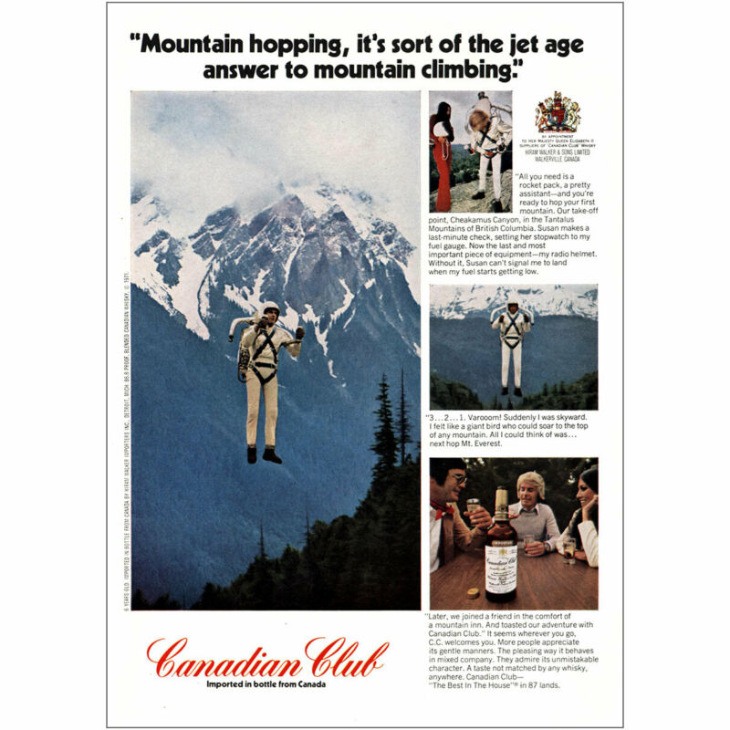 1971 Canadian Club: Mountain Hopping Jet Age Mountain Climbing Vintage Print Ad