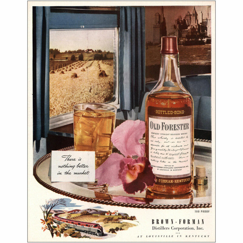 1947 Old Forester: Nothing Better In the Market Vintage Print Ad