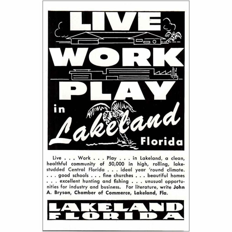 1958 Lakeland Florida: Live Work Play Vintage Print Ad