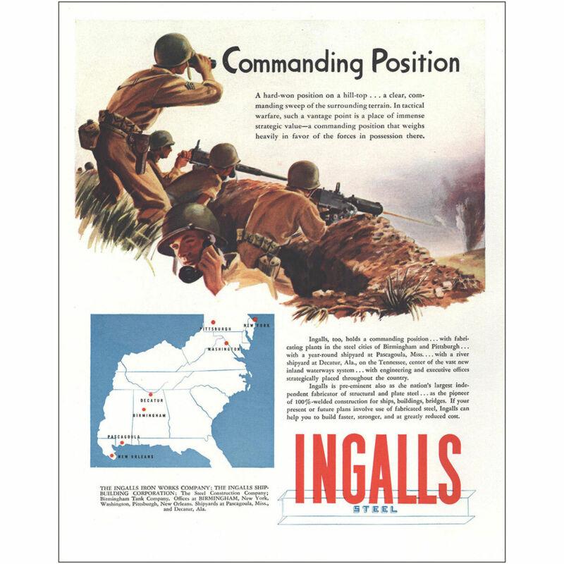 1944 Ingalls Steel: Commanding Position Vintage Print Ad