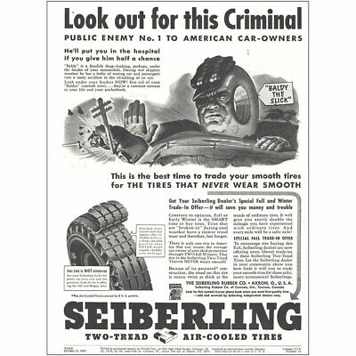 1937 Seiberling Tires: Look Out for This Criminal Vintage Print Ad
