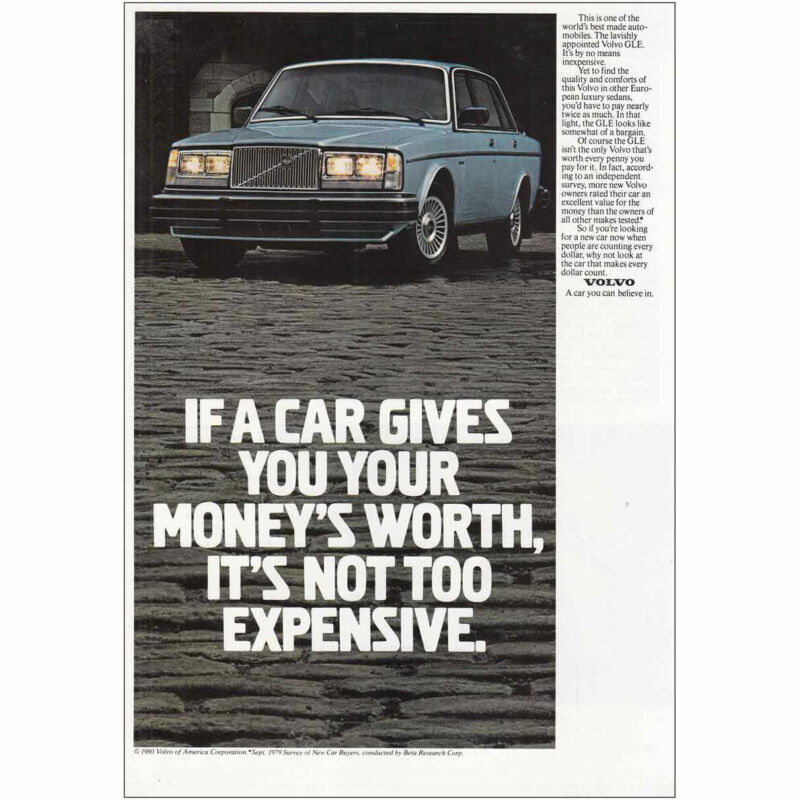 1981 Volvo GLE: Car Gives You Your Moneys Worth Vintage Print Ad