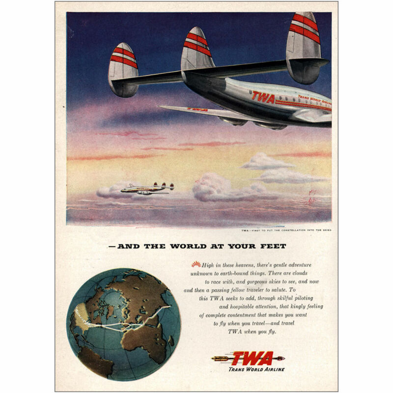 1946 TWA: And the World At Your Feet Vintage Print Ad
