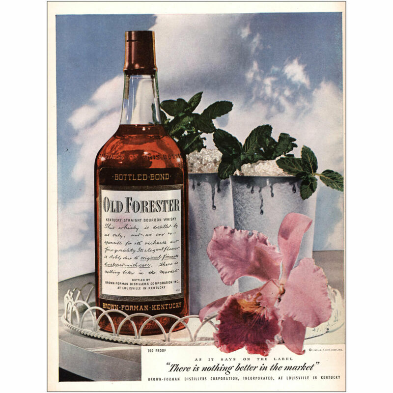 1947 Old Forester: Nothing Better in the Market Blue Sky Vintage Print Ad