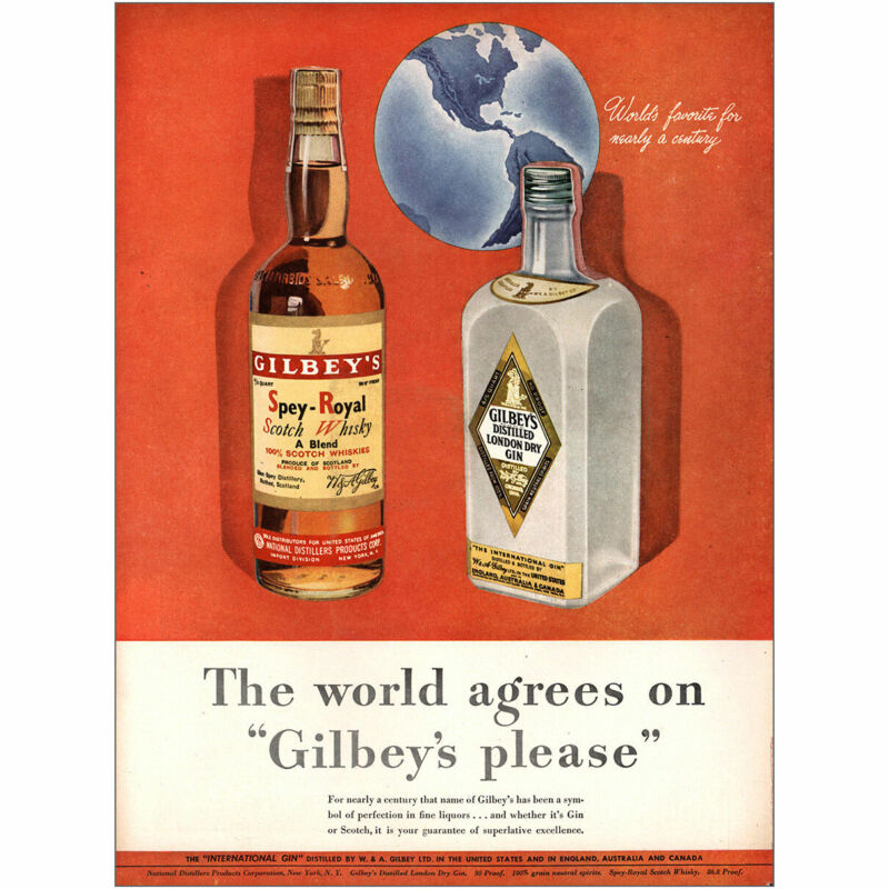 1947 Gilbeys Gin: World Agrees On Gilbeys Please Vintage Print Ad