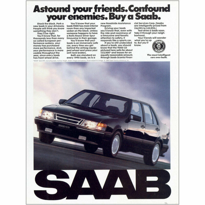 1990 Saab: Astound Your Friends Confound Your Enemies Vintage Print Ad