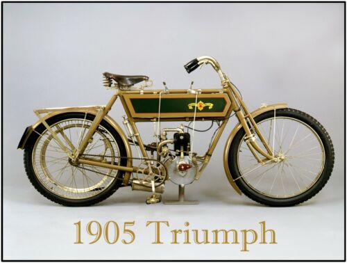 1905 Triumph Motorcyle New Metal Sign: LARGE SIZE  12 X 16