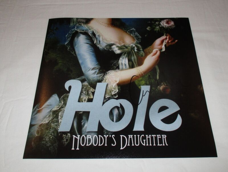 COURTNEY LOVE SIGNED HOLE NOBODY'S DAUGHTER 12X12 PHOTO