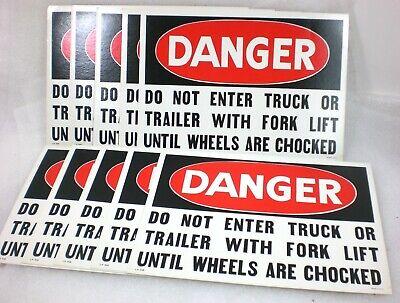 Lot Of 10 Danger Safety Sign Do Not Enter Truck Or Trailer With Forklift